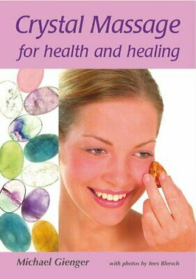 Crystal Massage for Health and Healing by Michael Gienger Paperback Book The