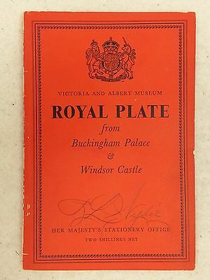 ROYAL PLATE Buckingham Palace Windsor Castle BOOKLET Victoria Albert Museum 1954