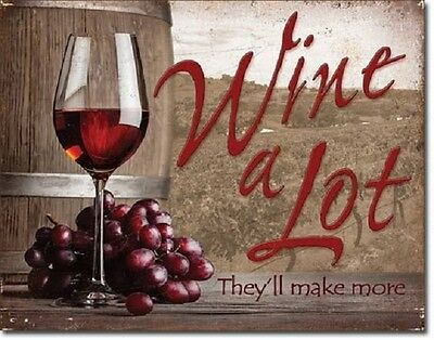 Wine A Lot TIN SIGN home bar decor vintage kitchen vineyard metal wall art 2124