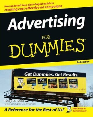 Advertising for Dummies 2nd Edition by Dahl, Gary R. Paperback Book The Cheap