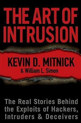 Art of Intrusion C: The Real Stories Behind the Exploits... by Simon WL Hardback