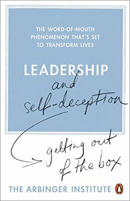 Leadership and Self-Deception: Getting out ... by The Arbinger Institu Paperback