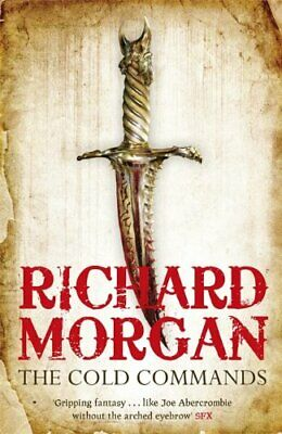 The Cold Commands (GOLLANCZ S.F.) by Morgan, Richard Book The Cheap Fast Free