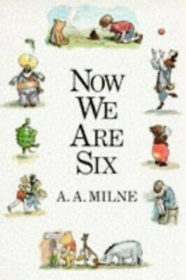 Now We Are Six (Winnie the Pooh) by A. A. Milne Hardback Book The Cheap Fast
