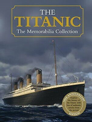 The Titanic (The Memorabilia Collection) by Igloo Books Ltd Book The Cheap Fast