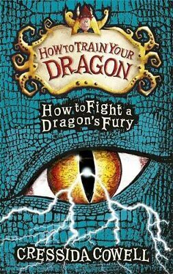 How to Train Your Dragon: How to Fight a Dragon's Fury: B... by Cowell, Cressida