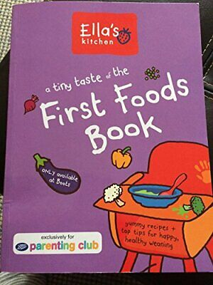 A tiny taste of the First Foods Book by Ella's Kitchen Book The Cheap Fast Free