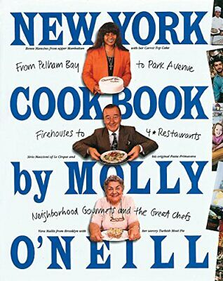 New York Cookbook by O'Neill, Molly Paperback Book The Cheap Fast Free Post