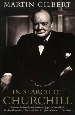 In Search of Churchill by Gilbert, Martin Paperback Book The Cheap Fast Free
