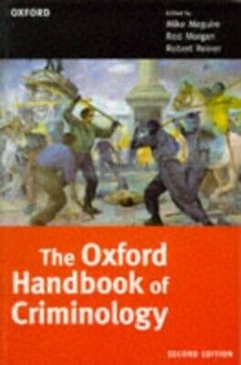The Oxford Handbook of Criminology by Mike Maguire 0198764855