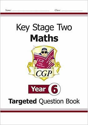 KS2 Maths Targeted Question Book - Year 6 by CGP Books Paperback Book The Cheap