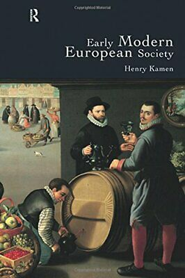 Early Modern European Society by Kamen, Henry Paperback Book The Cheap Fast Free