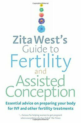 Zita West's Guide to Fertility and Assisted Conceptio... by West, Zita Paperback