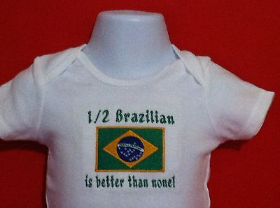 1/2 Brazilian is better than none! Brazil Flag Embroidered Baby Bodysuit