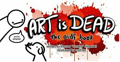 Art is Dead: the asdf book by Ridgewell, Thomas Book The Cheap Fast Free Post
