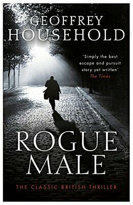 Rogue Male by Household, Geoffrey Book The Cheap Fast Free Post