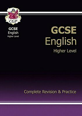 GCSE English Complete Revision & Practice - Higher (A*-G..., CGP Books Paperback