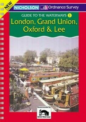London, Grand Union, Oxford and Lee (Nicholson Guide to the Wate... Spiral bound