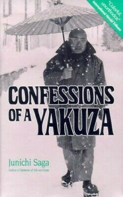 Confessions Of A Yakuza: A Life In Japan's Underw... by Saga, Jun'ichi Paperback