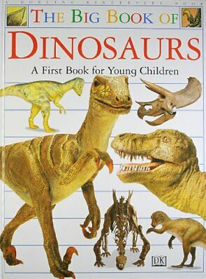 The Big Book of Dinosaurs, DK Hardback Book The Cheap Fast Free Post