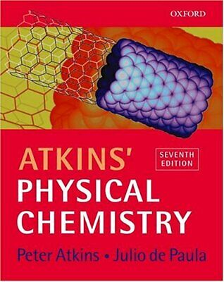 Atkins' Physical Chemistry, 7th Ed. by de Paula, Julio Paperback Book The Cheap