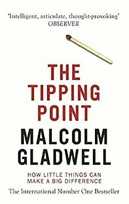 The Tipping Point: How Little Things Can Make ... by Gladwell, Malcolm Paperback