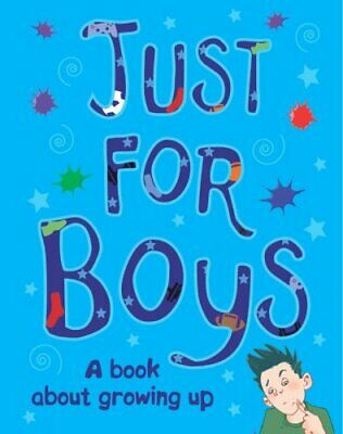 Just for Boys (Amazing Body Growing Up) Hardback Book The Cheap Fast Free Post