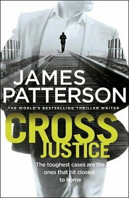 Cross Justice: (Alex Cross 23) by Patterson, James Book The Cheap Fast Free Post