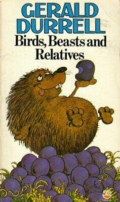 Birds, Beasts and Relatives by Durrell, Gerald Hardback Book The Cheap Fast Free