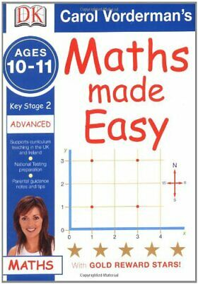 Maths Made Easy Ages 10-11 Key Stage 2 Advanced... by Vorderman, Carol Paperback
