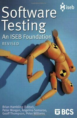 Software Testing: An ISEB Foundation by Angelina Samaroo Paperback Book The
