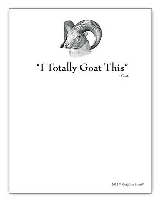 Guajolote Prints Funny Gift Stationery Paper Notepad I Totally Goat This