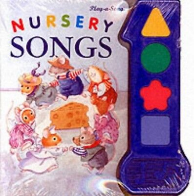Nursery Songs (Play a Sound) Board book Book The Cheap Fast Free Post