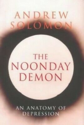 The Noonday Demon by Solomon, Andrew Hardback Book The Cheap Fast Free Post