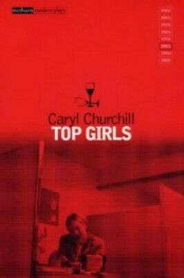 Top Girls (Modern Plays) (Modern Classics) by Churchill, Caryl Paperback Book
