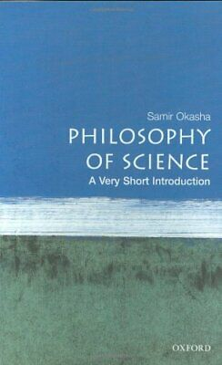Philosophy of Science: A Very Short Introduction (... by Okasha, Samir Paperback