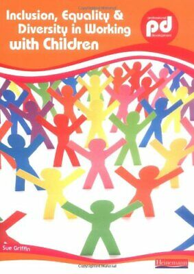 Inclusion, Equality and Diversity in Working with Children (Profess... Paperback