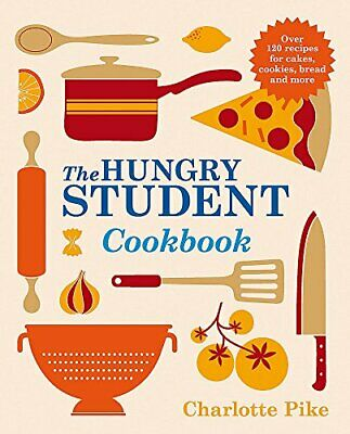 The Hungry Student Cookbook by Pike, Charlotte Book The Cheap Fast Free Post