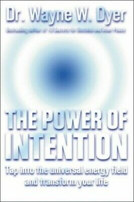 The Power Of Intention: Change The Way You Loo... by Dyer, Dr Wayne W. Paperback