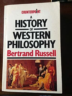 A History of Western Philosophy (Counterpoint) by Russell, Bertrand Paperback