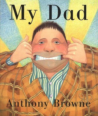 My Dad, Browne, Anthony Hardback Book The Cheap Fast Free Post
