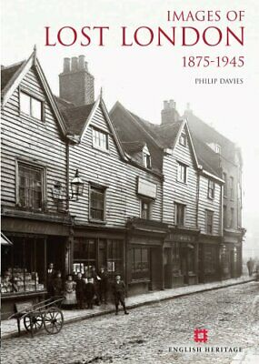 Images of Lost London by Philip Davies Book The Cheap Fast Free Post