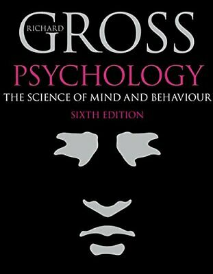 Psychology: The Science of Mind and Behaviour, Gross, Richard Paperback Book