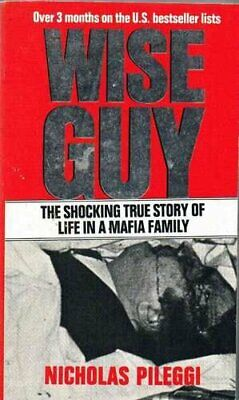 Wiseguy: Life in a Mafia Family by Pileggi, Nicholas Paperback Book The Cheap