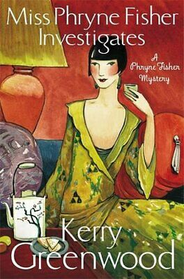 Miss Phryne Fisher Investigates by Greenwood, Kerry Book The Cheap Fast Free