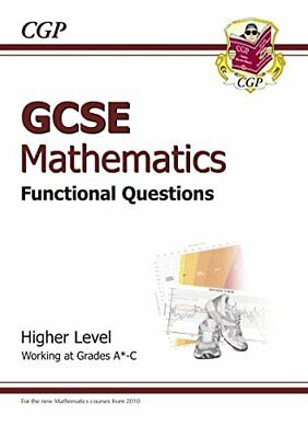 GCSE Maths Functional Question Book - Higher by CGP Books Paperback Book The