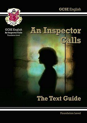 GCSE English Text Guide - An Inspector Calls Foundation by CGP Books Book The