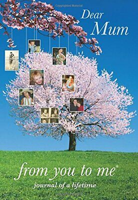 Dear Mum, from you to me Tree design (Journa... by Journals of a Lifeti Hardback