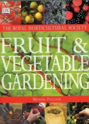RHS Fruit and Vegetable Gardening by Pollock, Mike Hardback Book The Cheap Fast