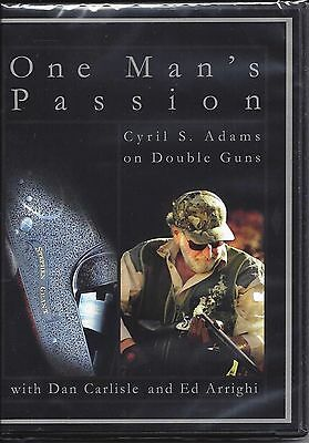 One Man's Passion with Cyril S. Adams on Double Guns w Dan Carlisle/ Ed Arrighi